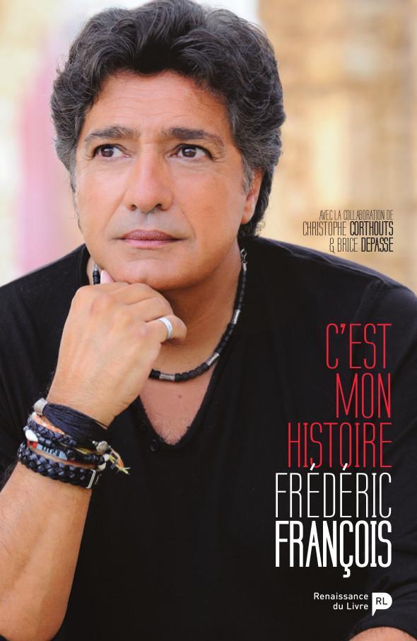 C'est mon histoire / Frédéric Francois et Brice Depasse