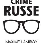 un_crime_russe_-_Maxime_Lamiroy_-_HD_bn