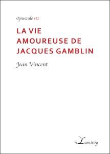La_vie_amoureuse_de_jacques_Gamblin_Jean_Vincent_bord_noir