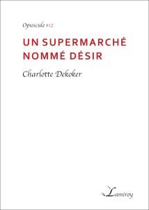 Charlotte_Dekoker_un_supermarche_nomme_desir_contour_noir