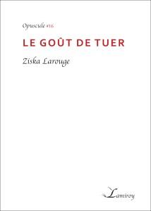 ziska_Larouge_le_gout_de_tuer_contour_noir