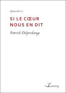 Patrick_delperdange_-_Si_le_coeur_nous_en_dit_bord_noir