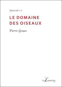 Pierre_graas_Le_Domaine_des_Oiseaux_contour_noir