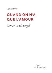 quand_on_a_que_l_amour_-_xavier_Vandemergel_HD_noir
