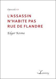 Edgar_Kosma_L_assassin_n_habite_pas_rue_de_Flandre_bord_noir