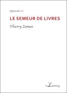 Thierry_Zaman_le_semeur_de_livres_bord_noir