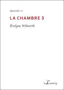 Evelyne_Wilwerth_La_Chambre_3_bord_noir