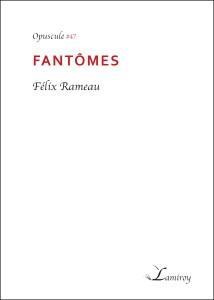 Felix_Rameau_Fantomes_bord_noir (1)