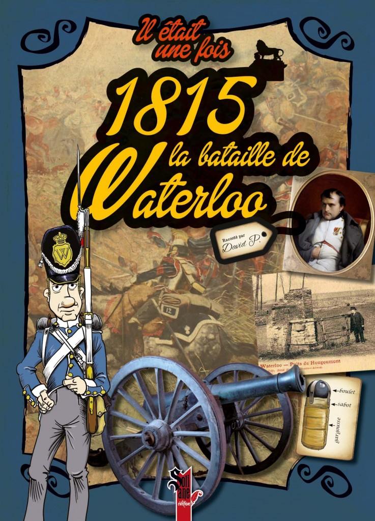 Couverture 1815, la bataille de Waterloo