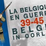 Il était une fois 39-45 la Belgique en guerre-L'exposition