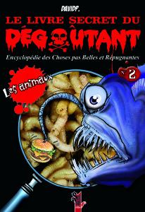 Le Livre Secret du Dégoûtant-Les animaux-DavidP.