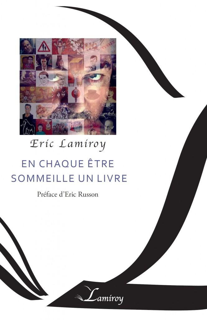 Eric Lamiroy - En chaque être sommeille un livre
