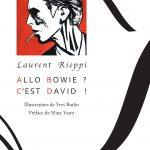 Laurent Rieppi et Yves Budin : Allo Bowie ? C'est David !