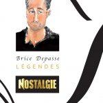 Brice Depasse : Légendes