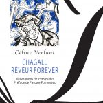 Célile Verlant et Yves Budin : Chagall rêveur forever
