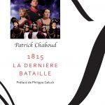 Patrick Chaboud : 1815 La dernière bataille