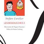 Stefan Cuvelier et Hugues Hausman : Les dessous chics 3