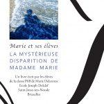 Marie Delannoy : La mystérieuse disparition de Madame Marie