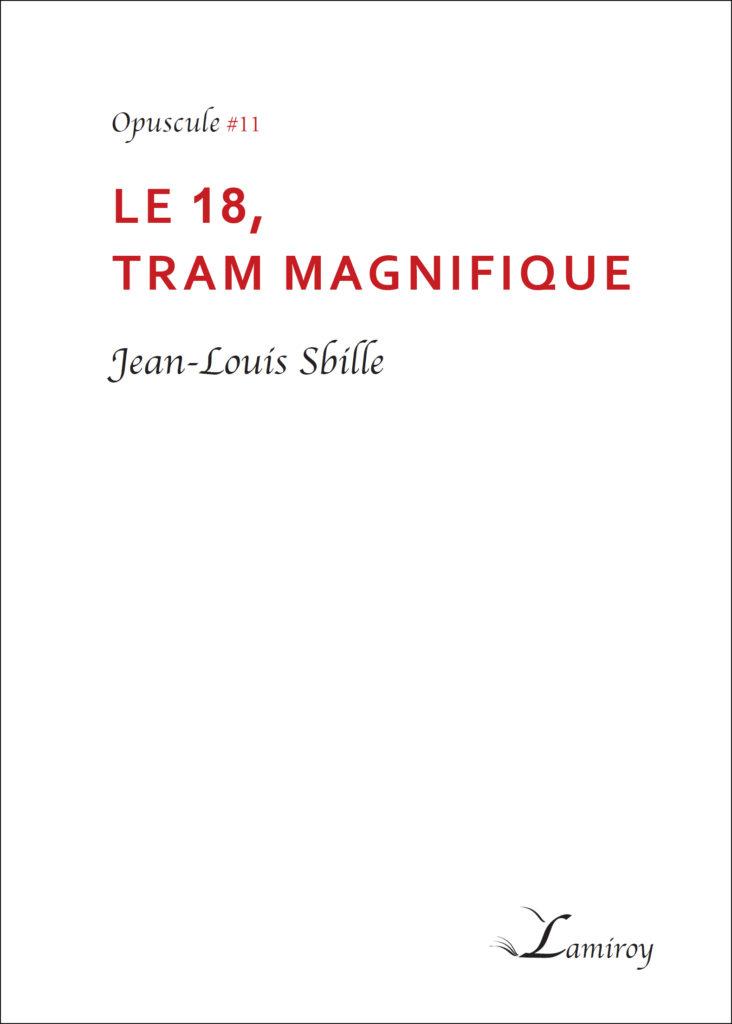 Jean louis Sbille le 18 tram magnifique contour noir