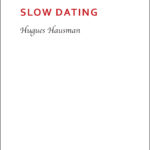 hugues hausman slow dating noir