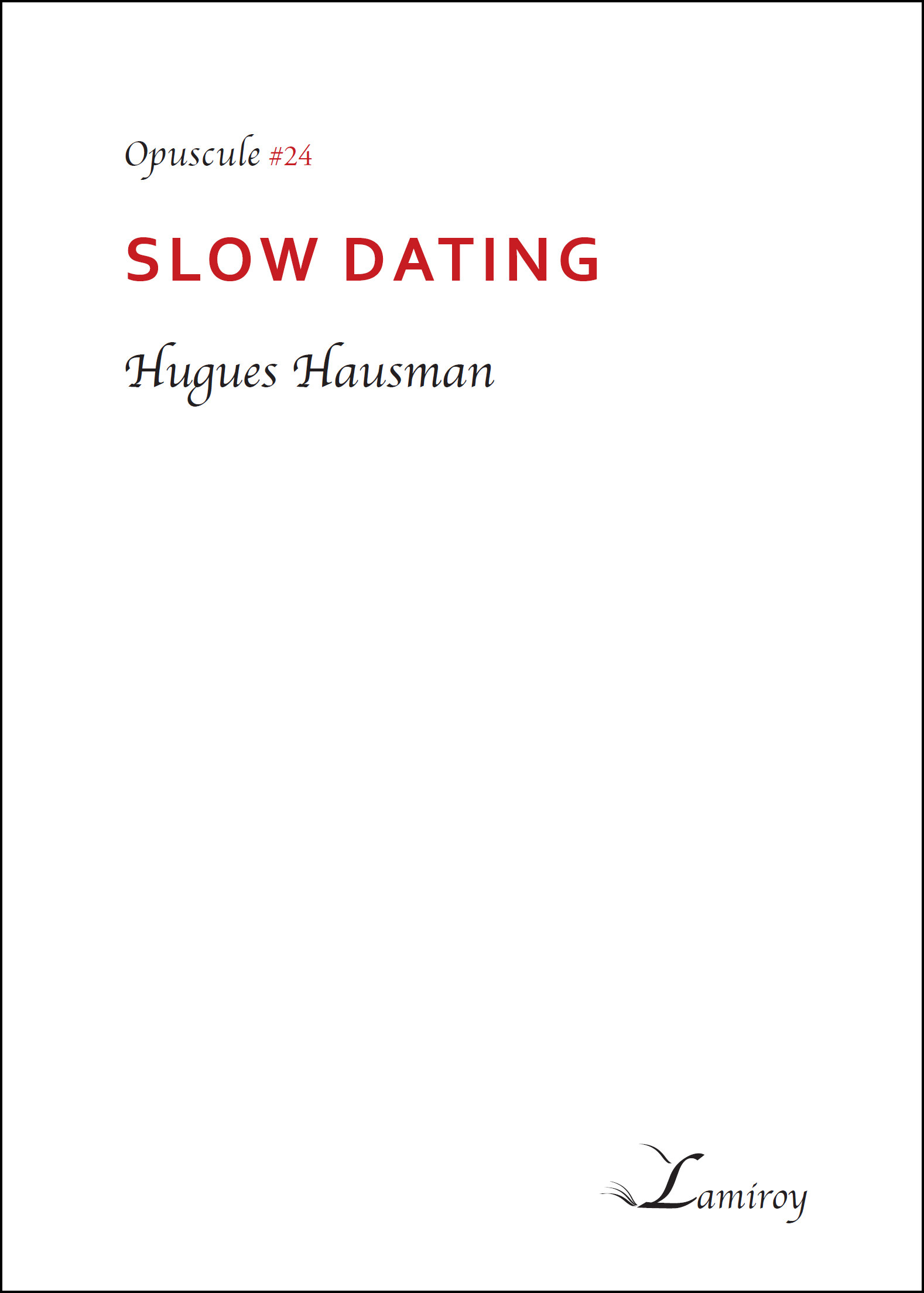 hugues hausman slow dating noir