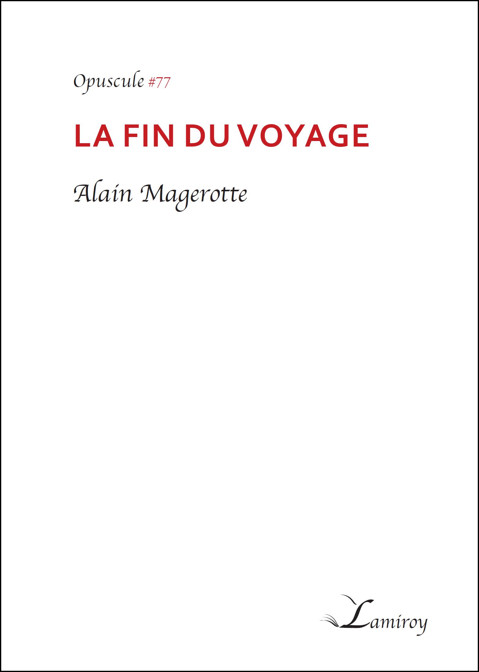 Alain Magerotte La fin du voyage HD bord noir