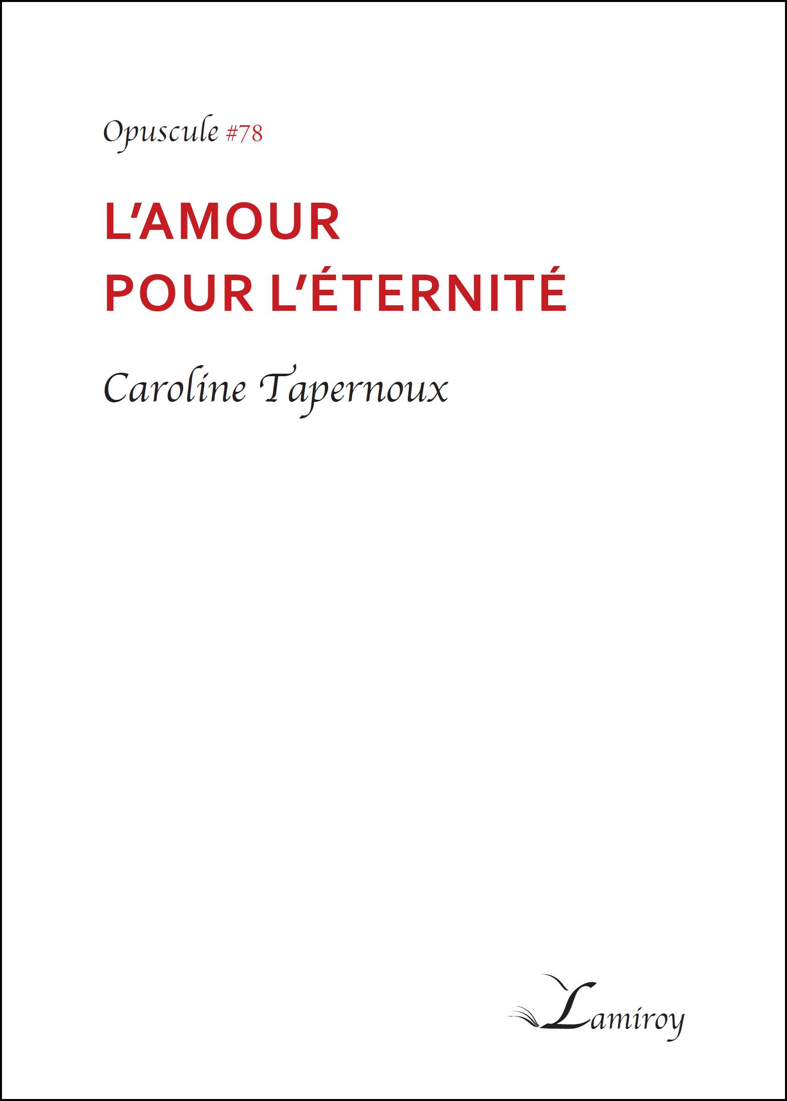 Caroline Tapernoux L'amour pour l'éternité HD bord noir