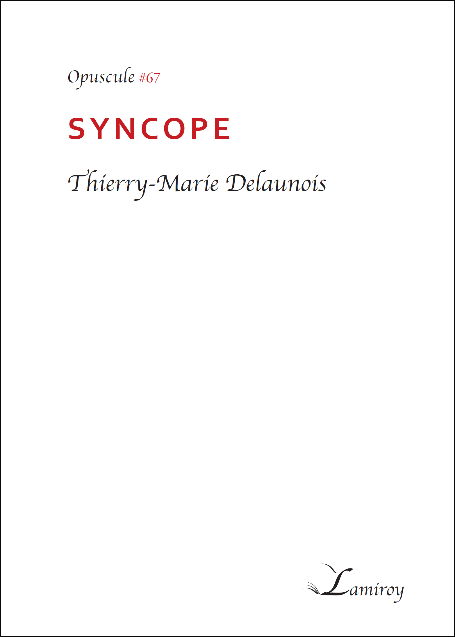 Thierry-Marie Delaunois Syncope bord noir